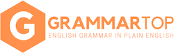 GrammarTop - English Grammar in Plain English