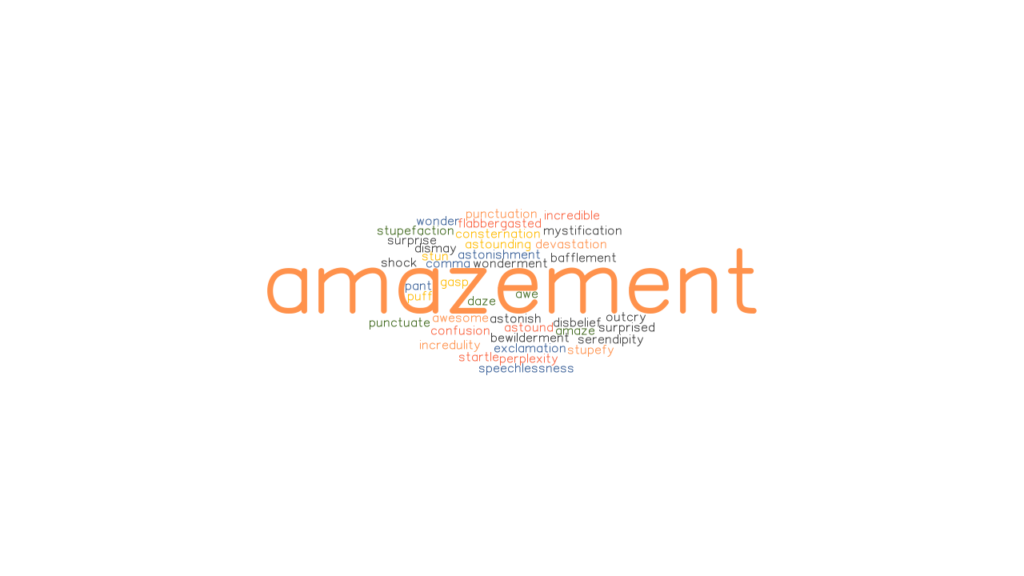 AMAZEMENT: Synonyms and Related Words. What is Another ...