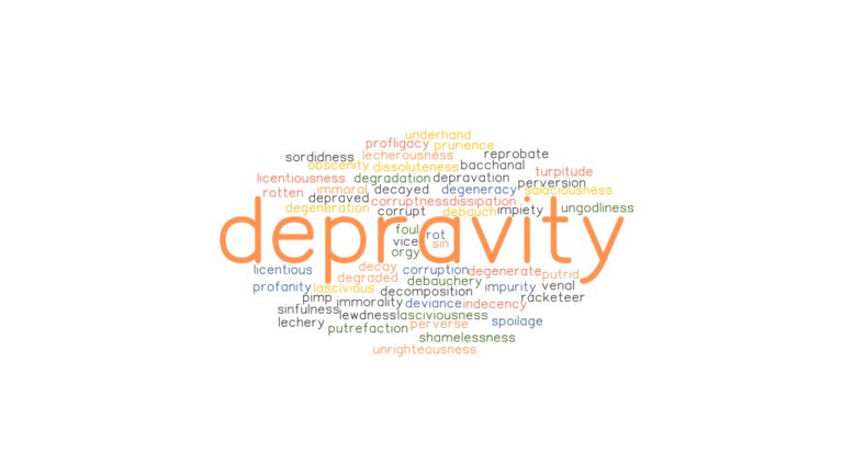 DEPRAVITY: Synonyms and Related Words. What is Another ...