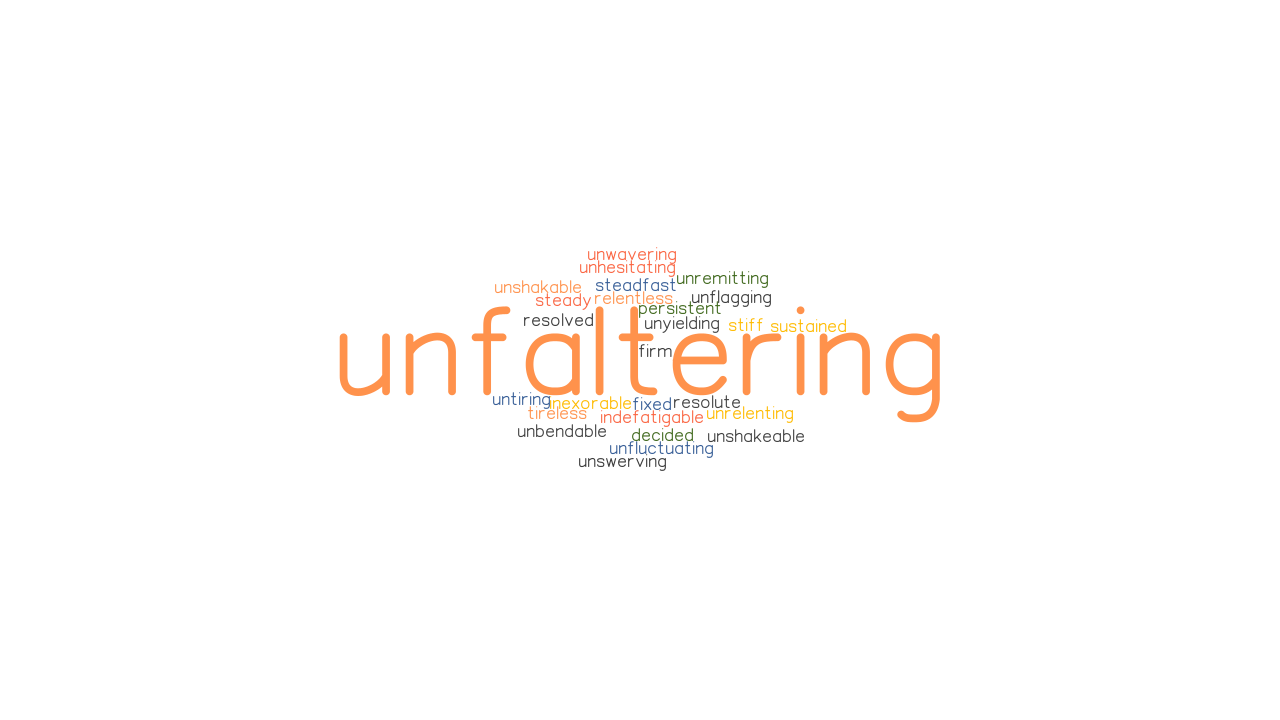 UNFALTERING: Synonyms and Related Words. What is Another ...